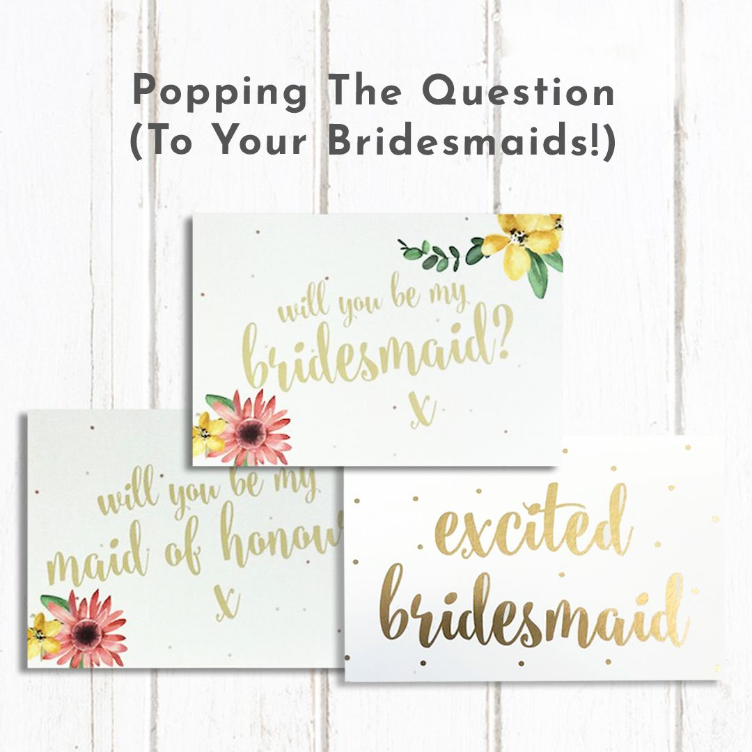 Love Invited Asking Your Bridesmaids