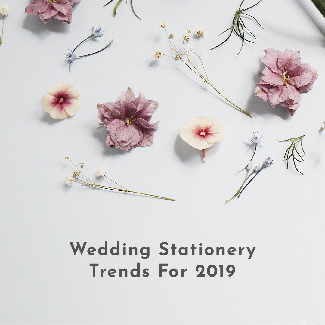 Love Invited Wedding Stationery Trends for 2019